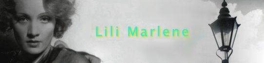 リリー・マルレーン「二十一時五十七分にはベオグラード放送にダイヤルを」:Lili Marleen/Lilli Marlene