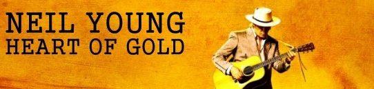 ニール・ヤング「ハート・オブ・ゴールド」、Neil Young - Heart of Gold