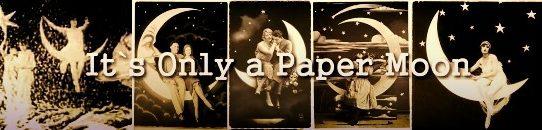 イッツ・オンリー・ア・ペーパームーンIt's Only A Paper Moon