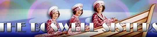 ボズウェル・シスターズ:The Boswell Sisters