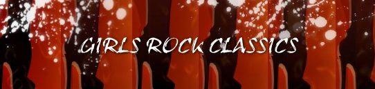 70年代、80年代の海外女性ロッカーたち:Girls Rock Classics