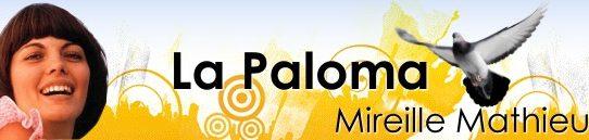 ラ・パロマ [歌詞と和訳] ミレイユ・マチュー:Mireille Mathieu - La Paloma ade